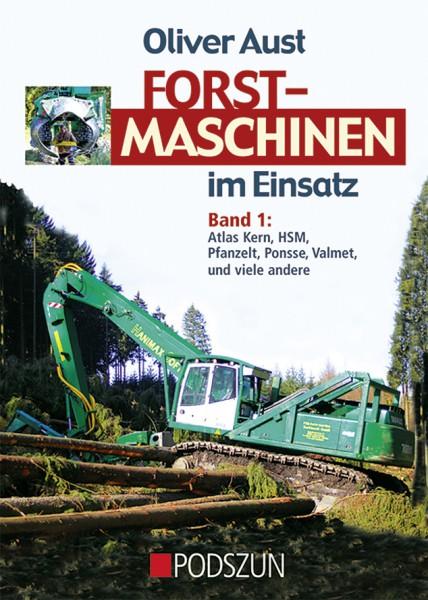 Forstmaschinen im Einsatz Band 1