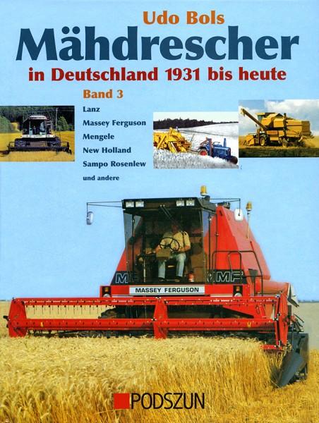Udo Bols: Mähdrescher, Band 3
