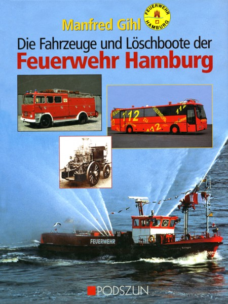 Manfred Gihl: Feuerwehr Hamburg
