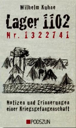 Wilhelm Kuhne: Lager 1102