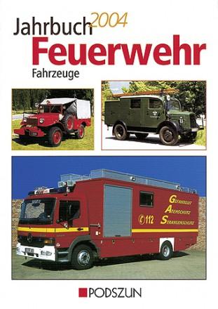 Jahrbuch Feuerwehrfahrzeuge 2004