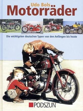 Udo Bols: Motorräder