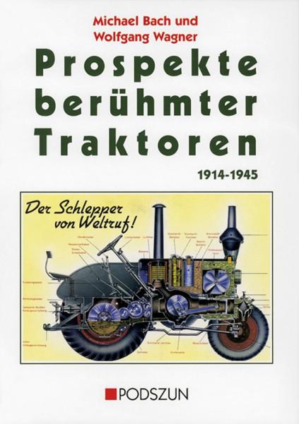 Prospekte berühmter Traktoren 1914-1945