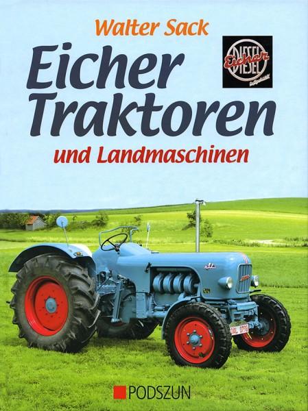 Walter Sack: Eicher Traktoren