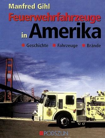 M. Gihl: Feuerwehrfahrzeuge in Amerika