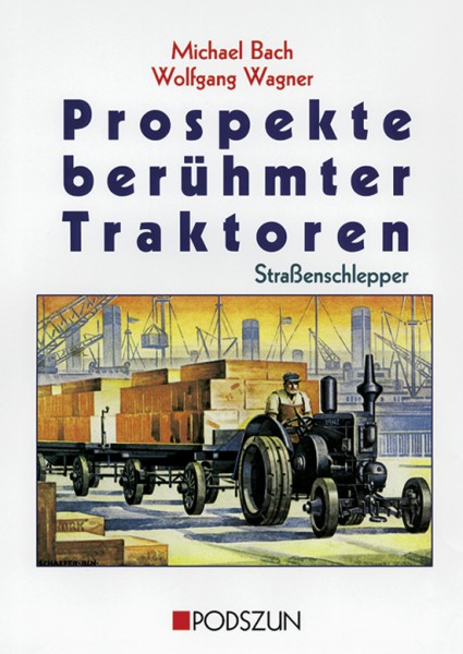 Prospekte berühmter Traktoren Straßenschlepper