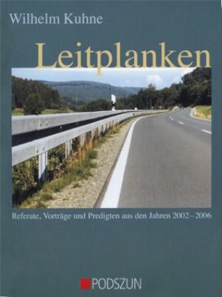 Wilhelm Kuhne: Leitplanken