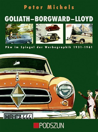 Peter Michels: Goliath-Borgward-Lloyd
