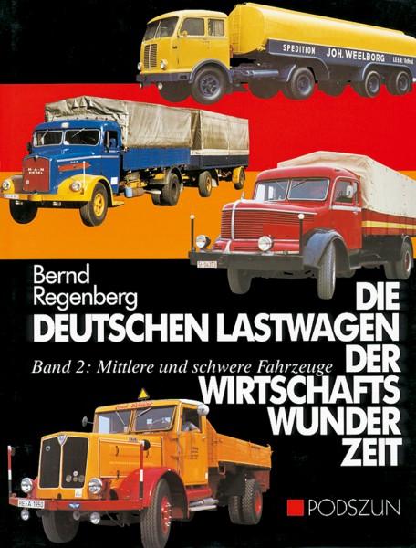 Bernd Regenberg: Die deutschen Lastwagen der Wirtschaftswunderzeit, Mittlere und schwere Fahrzeuge