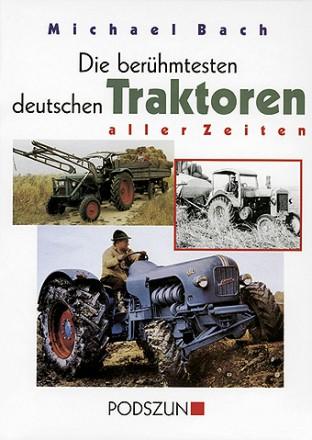 Die berühmtesten deutschen Traktoren