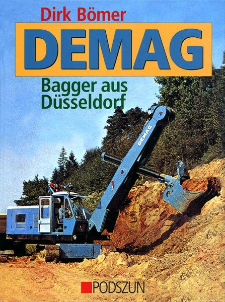 Dirk Bömer: Demag Bagger