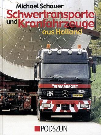 M. Schauer: Schwertransporte aus Holland
