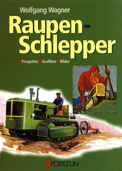 Wagner: Raupenschlepper Prospekte