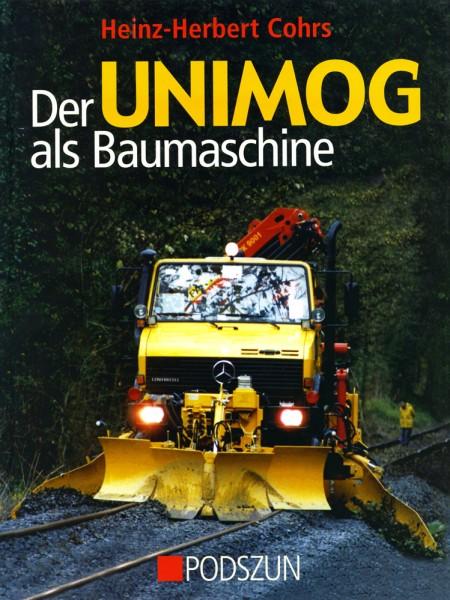 H.-H. Cohrs: Der Unimog als Baumaschine