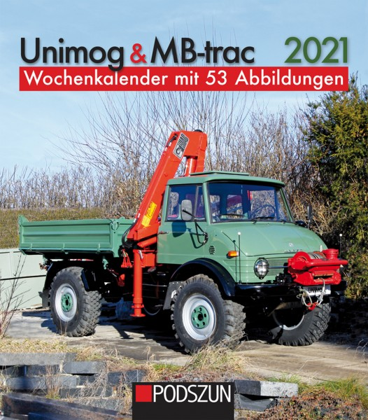 Unimog und MB-trac 2021 Wochenkalender
