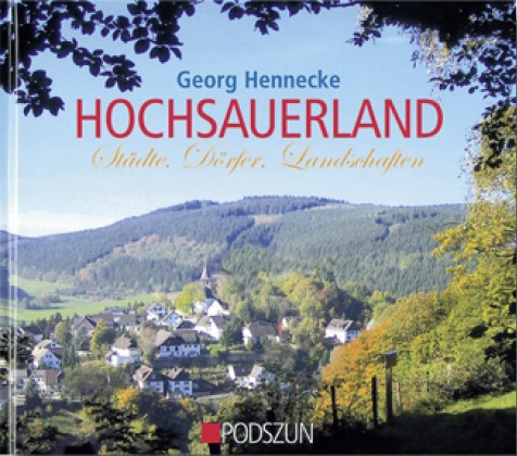 Hochsauerland – Städte, Dörfer, Landschaften