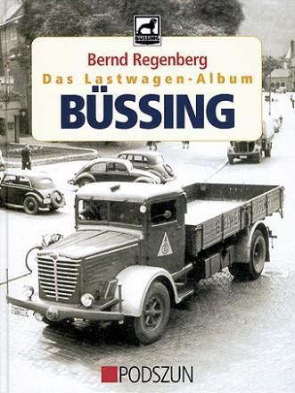 Bernd Regenberg: Büssing Lastwagen
