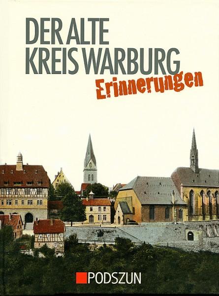 Der alte Kreis Warburg – Erinnerungen