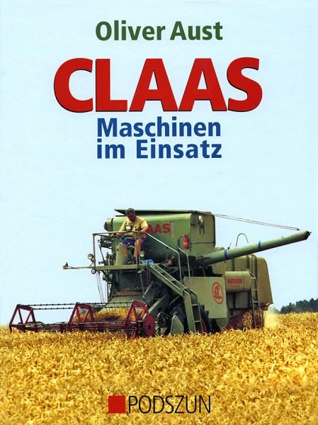 Oliver Aust: Claas Maschinen im Einsatz
