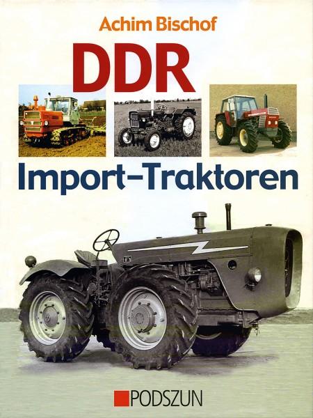 Achim Bischof: DDR Import-Traktoren