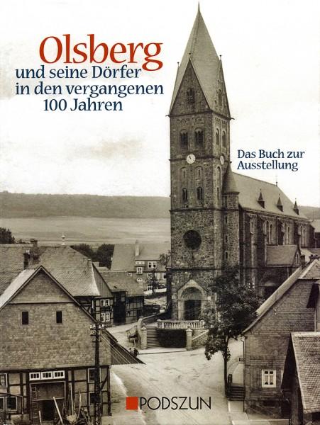 Olsberg und seine Dörfer in den vergangenen 100 Jahren