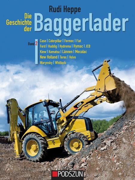 Die Geschichte der Baggerlader Band 2