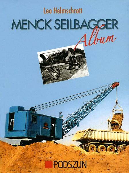 Leo Helmschrott: Menck Seilbagger