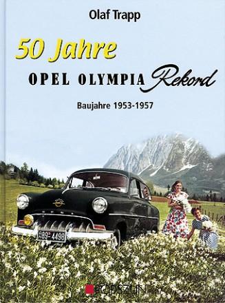 Olaf Trapp: Opel Olympia Rekord