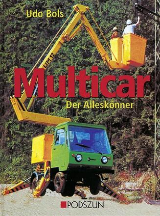 Udo Bols: Multicar, der Alleskönner