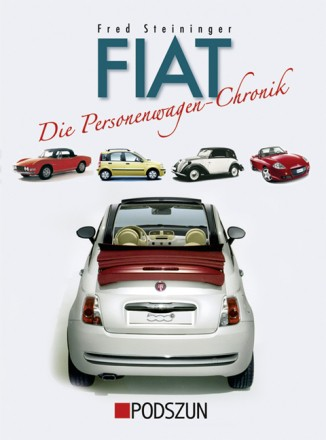 Fred Steininger: Fiat Personenwagen