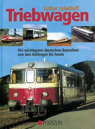 Lothar Spielhoff: Triebwagen