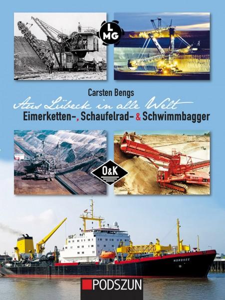 Aus Lübeck in alle Welt: Eimerketten-, Schaufelrad- & Schwimmbagger