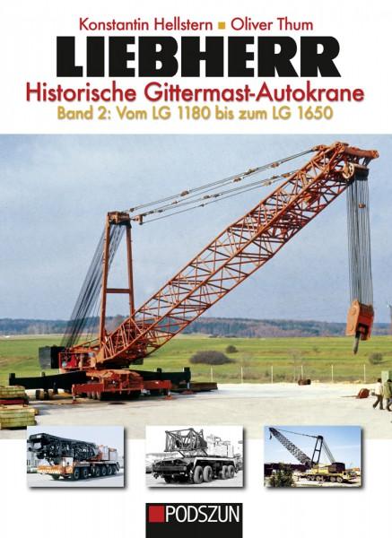 Liebherr Historische Gittermast-Autokrane Band 2