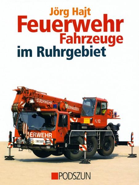 Jörg Hajt: Feuerwehr im Ruhrgebiet