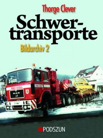 Thorge Clever: Schwertransporte 2