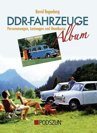 Bernd Regenberg: DDR-Fahrzeuge