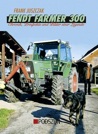 Frank Juszczak: Fendt Farmer 300