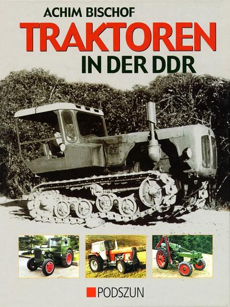 Achim Bischof: Traktoren in der DDR