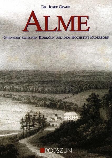Alme – Grenzort zwischen Kurköln und dem Hochstift Paderborn