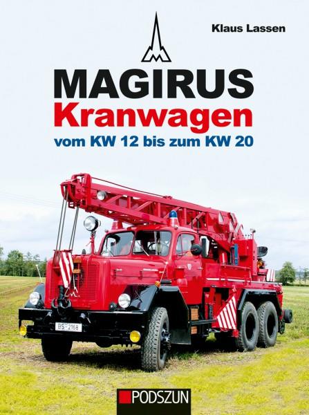 Magirus Kranwagen vom KW 12 bis zum KW 20
