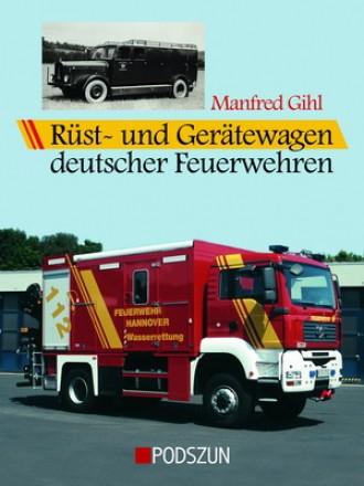Manfred Gihl: Rüst- und Gerätewagen