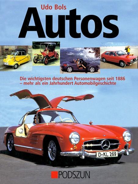 Autos: Die wichtigsten deutschen Personenwagen 1886 bis 2000