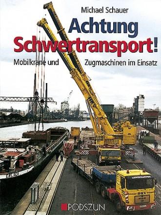 Michael Schauer: Achtung Schwertransport!