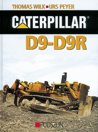 Wilk/Peyer: Caterpillar D9-D9R