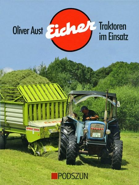 Oliver Aust: Eicher Traktoren im Einsatz