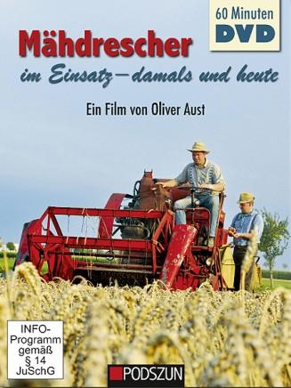 Mähdrescher im Einsatz; damals und heute (DVD)