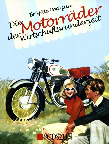 Motorräder der Wirtschaftswunderzeit