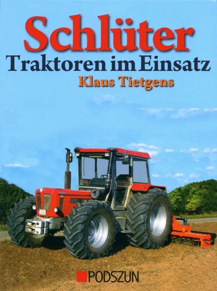 Schlüter Traktoren im Einsatz (Neuauflage)