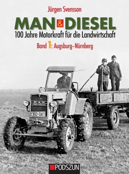 Jetzt lieferbar: MAN & Diesel – 100 Jahre Motorkraft für die Landwirtschaft, Band 1: Augsburg und Nü