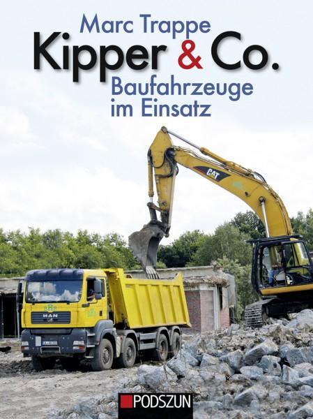 Kipper & Co.– Baufahrzeuge im Einsatz